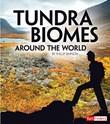 Tundra Biomes Around the World