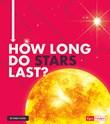 How Long Do Stars Last?