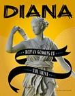 Diana: Roman Goddess of the Hunt