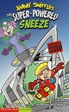 Super-Powered Sneeze: Jimmy Sniffles