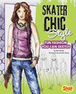 Skater Chic Style: Fun Fashions You Can Sketch