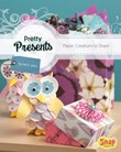 Pretty Presents: Paper Creations to Share