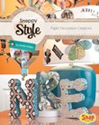 Snappy Style: Paper Decoration Creations