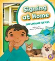 Signing at Home: Sign Language for Kids