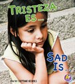Tristeza es.../Sad Is...