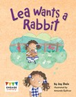 Lea Wants a Rabbit