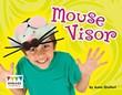 Mouse Visor