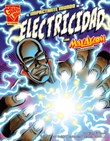 El impactante mundo de la electricidad con Max Axiom, supercientífico