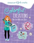 Sleepover Girls Crafts: Colorful Creations You Can Make and Share