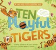 Ten Playful Tigers: A Back-and-Forth Counting Book