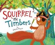 Squirrel Me Timbers