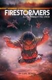 Firestormers: Elite Firefighting Crew