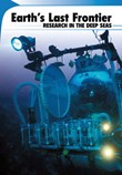 Earth's Last Frontier: Research in the Deep Seas
