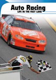 Auto Racing: Life in the Fast Lane