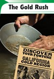 The Gold Rush: Easy Riches or Hard Work?