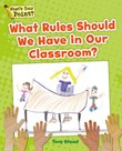 What Rules Should We Have in Our Classroom?