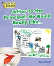 Letter to the Principal: We Would Really Like...