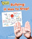 Bullying: It Has To Stop!