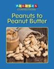 Peanuts to Peanut Butter