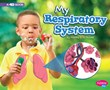 My Respiratory System: A 4D Book