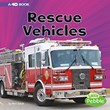 Rescue Vehicles: A 4D Book