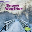 Snowy Weather: A 4D Book