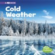 Cold Weather: A 4D Book