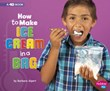 How to Make Ice Cream in a Bag: A 4D Book