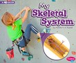 My Skeletal System: A 4D Book