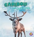Caribou Are Awesome