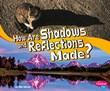 How Are Shadows and Reflections Made?