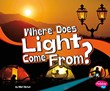 Where Does Light Come From?