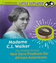 Madam C.J. Walker: The Woman Behind Hair Care Products for African Americans