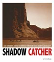 Shadow Catcher: How Edward S. Curtis Documented American Indian Dignity and Beauty