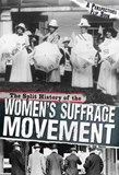 The Split History of the Women's Suffrage Movement: A Perspectives Flip Book