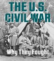 The U.S. Civil War: Why They Fought