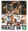 Miracle on Ice: How a Stunning Upset United a Country