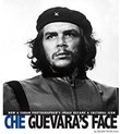 Che Guevara's Face: How a Cuban Photographer's Image Became a Cultural Icon