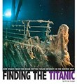 Finding the Titanic: How Images from the Ocean Depths Fueled Interest in the Doomed Ship