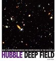 Hubble Deep Field: How a Photo Revolutionized Our Understanding of the Universe