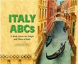 Italy ABCs: A Book About the People and Places of Italy