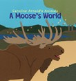 A Moose's World