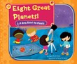 Eight Great Planets!: A Song About the Planets