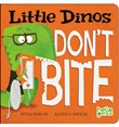 Little Dinos Don't Bite