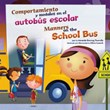 Comportamiento y modales en el autobús escolar/Manners on the School Bus