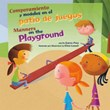 Comportamiento y modales en el patio de juegos/Manners on the Playground