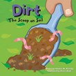 Dirt: The Scoop on Soil