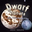 Dwarf Planets: Pluto, Charon, Ceres, and Eris