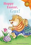 Happy Easter, Gus!