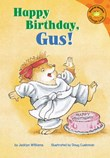 Happy Birthday, Gus!